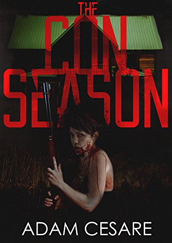 The Con Season: A Novel of Survival Horror ()