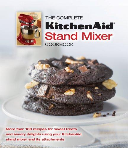 The Complete KitchenAid Stand Mixer Cookbook (Silver Kitchenaid Mixer Best Price)