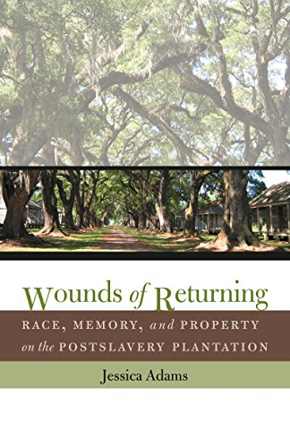 Wounds of Returning: Race, Memory, and Property on the Postslavery Plantation (New Directions in Southern Studies) Angola Prison Rodeo