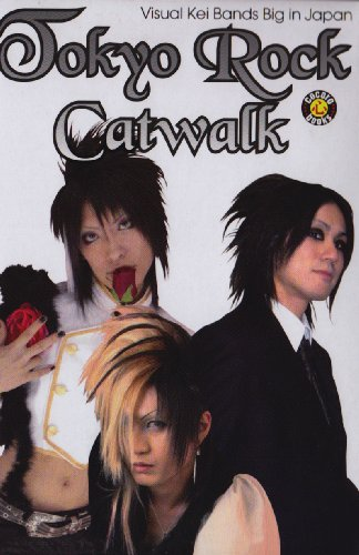 Tokyo Rock Catwalk: Visual Kei Bands Big in Japan