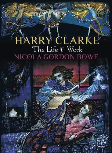 Harry Clarke: The Moving spirit & Work
