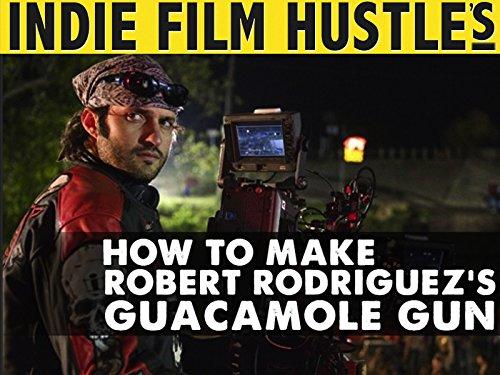 How to Make Robert Rodriguez's Guacamole Gun