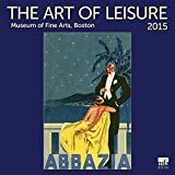 Art of Leisure 2015 Wall Calendar by Ziga Media, LLC
