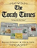 The Torah Times - Bereishit and Shemot