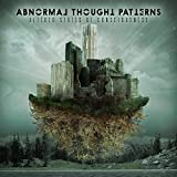 Altered States of Consciousness by Abnormal Thought Patterns (2015-08-03)