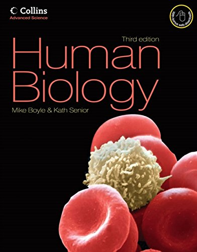 Human Biology: The Complete Guide to Human Biology (Collins Advanced Science)