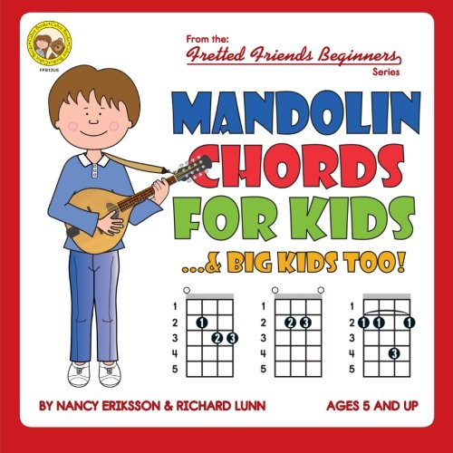 Mandolin Chords for Kids...& Big Kids Too! (Fretted Friends Beginners)