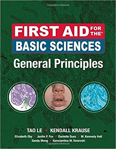 Book First Aid for the Basic Sciences, General Principles (First Aid Series) by Tao Le (2008-12-04)