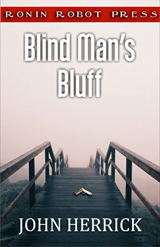 Blind Man's Bluff: A Tom McVann Mystery (Tom McVann Mysteries Book 1)