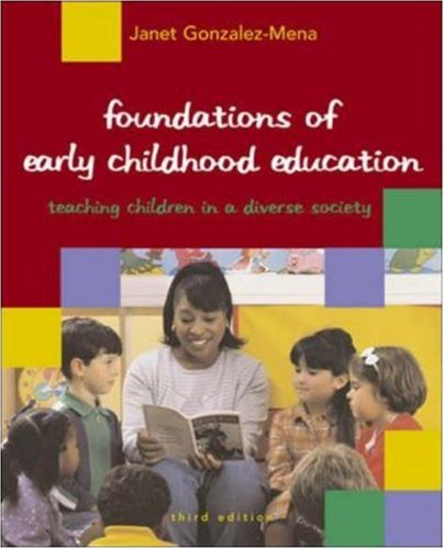 Foundations of Early Childhood Education in a Diverse Society