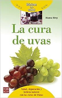 Book La Cura de Uvas (Basicos de La Salud)