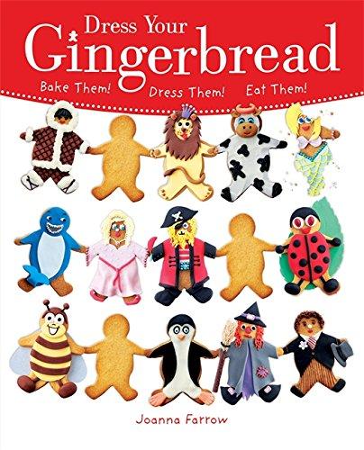 Dress Your Gingerbread: Bake Them!  Dress Them!  Eat Them! PDF