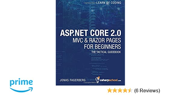 Asp core 20 mvc razor pages for beginners how to build a asp core 20 mvc razor pages for beginners how to build a website jonas fagerberg 9781979759953 amazon books fandeluxe Choice Image