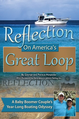 Reflection on America's Great Loop: A Baby Boomer Couple's Year-Long Boating -