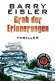 Grab der Erinnerungen (John Rain - herrenloser Samurai 4) (German Edition)