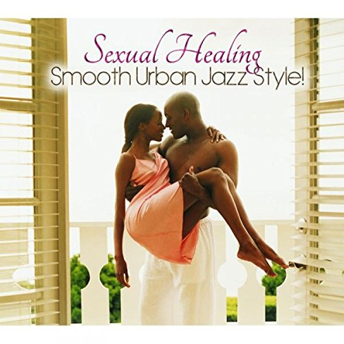 R. Kelly - Sexual Healing Smooth Jazz Urban Style! - Zortam Music