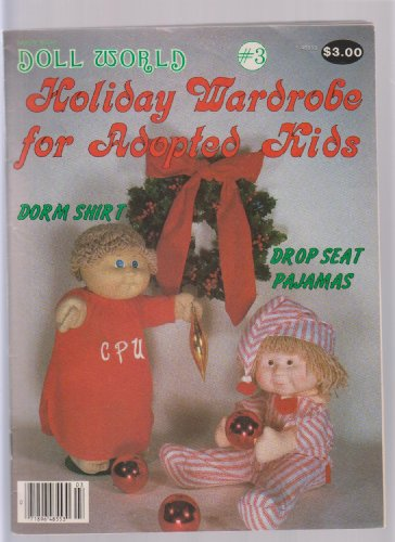 Doll World Holiday Wardrobe for Adopted Kids ; Cabbage Patch Sewing Patterns ; 16