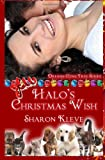 Halo's Christmas Wish, Sharon Kleve, 1494368153
