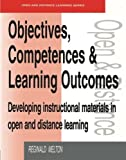 img - for Objectives, Competencies and Learning Outcomes: Developing Instructional Materials in Open and Distance Learning (Open and Flexible Learning Series) by Reginald Melton (2005-10-21) book / textbook / text book