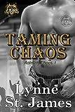 Taming Chaos (Raining Chaos Book 1)