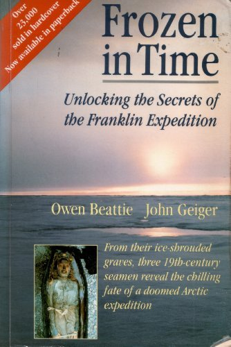Frozen in Time: Unlocking the Secrets of the Doomed 1845 Arctic Expedition