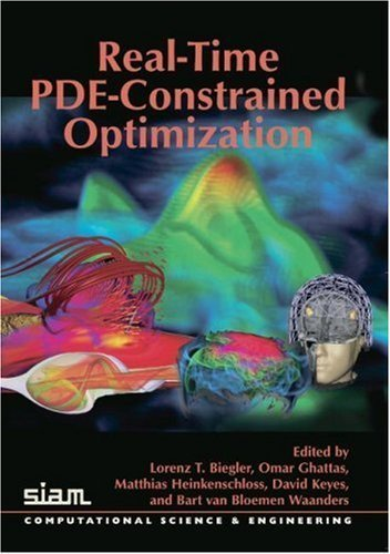 Real-Time PDE-Constrained Optimization (Computational Science and Engineering) by Biegler, L.T., Ghattas, O., Heinkenschloss, M., Keyes, D., B (2007) Paperback