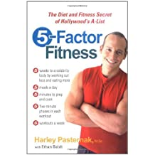 Five Factor Fitness: Written by Harley Pasternak, 2005 Edition, (1st Edition) Publisher: GP Putnam And Sons [Hardcover]
