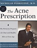The Acne Prescription: The Perricone Program for Clear and Healthy Skin at Every Age Hardcover – September 16, 2003