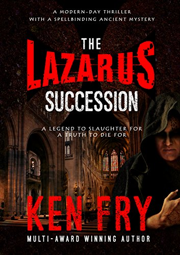 The Lazarus Succession: A Modern-Day Thriller with a Spellbinding Ancient Mystery (The Resurrection Chronicles)