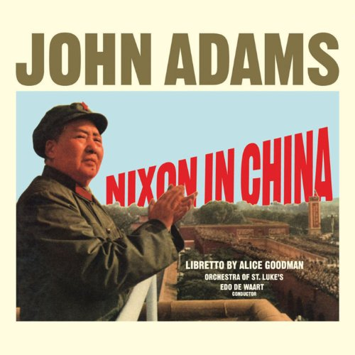 Nixon Audio - Adams: Nixon in China