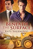 Beneath the Surface, Kate Sherwood, 1613726872