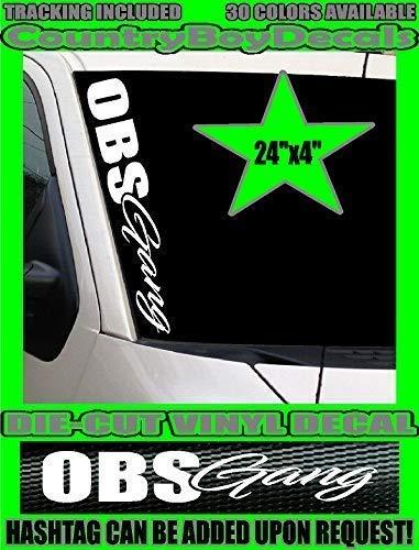 OBS Gang 24x4 Vertical Windshield VINYL DECAL Sticker TRUCK Stance Diesel Hated