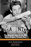 The Home Run Heard 'Round the World: The Dramatic Story of the 1951 Giants-Dodgers Pennant Race (Dover Baseball)