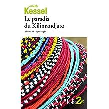 PARADIS DU KILIMANDJARO ET AUTRES REPORTAGES (LE)