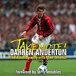 Takenote!: Darren Anderton: The Autobiography with Mike Donovan | Darren Anderton,Mike Donovan