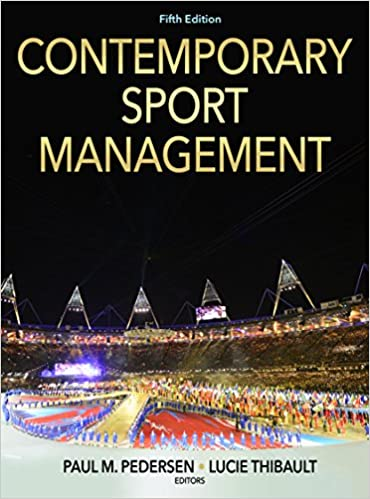 Amazon contemporary sport management 5th edition with web amazon contemporary sport management 5th edition with web study guide ebook paul m pedersen lucie thibault kindle store fandeluxe Choice Image