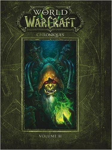 Amazon Fr World Of Warcraft Chroniques Volume 2