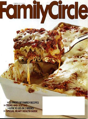 - Family Circle February 2010 Teens and Sexting, 25 Pages of Family Recipes, Lose 10 Pounds in 2 Weeks, Special Heart Health Guide, Modern Prefab Home, How to Buy a Steam Mop, Pay Off Debts and Save for the Future