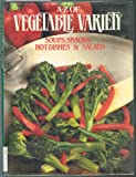 A-Z of Vegetable Variety, Arco Publishing, 0668063378