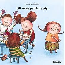 Lili N'Ose Pas Faire Pipi