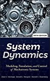 System Dynamics: Modeling, Simulation, and Control of Mechatronic Systems, Fifth Edition