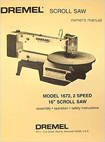 Dremel model 1672 16 scroll saw owners parts manual misc dremel model 1672 16 scroll saw owners parts manual misc amazon books keyboard keysfo Image collections