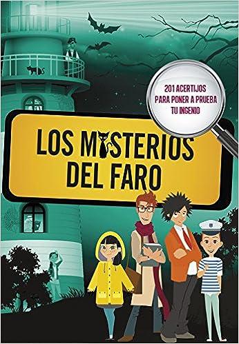 Descargar Libros Para Ebook Los Misterios Del Faro: 201 Acertijos Para Poner A Prueba Tu Ingenio Kindle A PDF