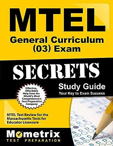 mtel general curriculum 03 exam secrets study guide mtel test rh amazon com Exam Study Tips Social Study Exam Grade 7 Example