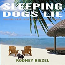 SLEEPING DOGS LIE: FROM THE TALES OF DAN COAST, BOOK 1
