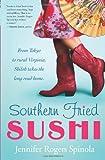 Southern Fried Sushi: A Novel