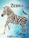 Zebra, Karen Marie Hart, 0985482435