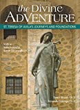 img - for The Divine Adventure: St. Teresa of Avila's Journeys and Foundations book / textbook / text book