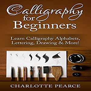 Calligraphy for Beginners Audiobook