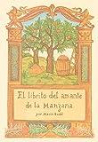 img - for El Librito del Amante de La Manzana (Spanish Edition) book / textbook / text book